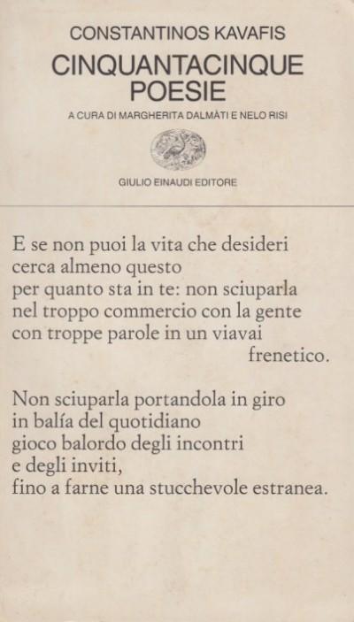 Cinquantacinque poesie - Kavafis Constantinos