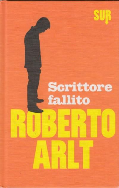 Scrittore fallito - Artl Roberto