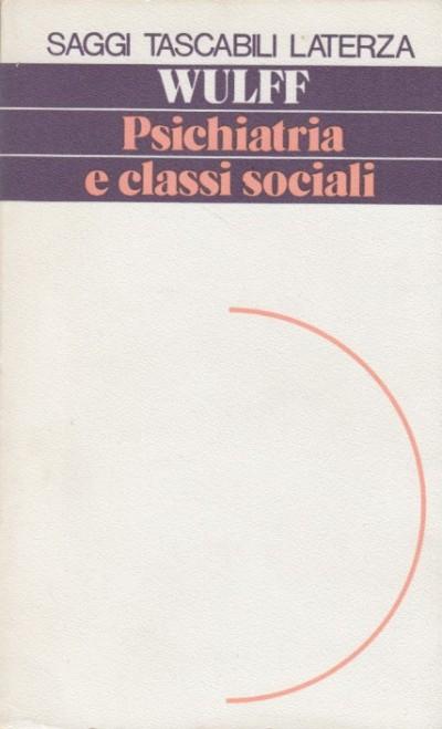 Psichiatria e classi sociali - Wulff