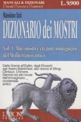 Dizionario dei mostri 1. Miti, mostri e creature immaginare del Mediterraneo