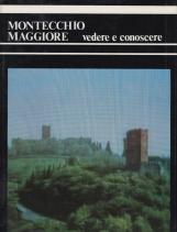 Montecchio Maggiore vedere e conoscere