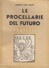 Le procellarie del futuro Profezie