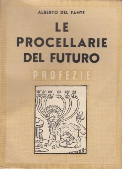 Le procellarie del futuro profezie - Alberto Del Fante