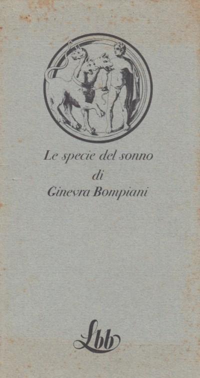 Le specie del sonno - Ginevra Bompiani