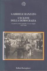 L'eclissi della democrazia. La guerra civile spagnola e le sue origini 1931-1939