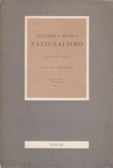 Vecchio e nuovo nazionalismo di Giovanni Papini e Giuseppe Prezzolini
