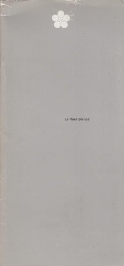 La rosa bianca la resistenza degli studenti contro hitler, monaco 1942/43 - Fondazione Rosa Bianca - Wei?e Rose Stiftung (a Cura Di)