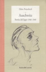 Auschwitz Storia del lager 1940 1945