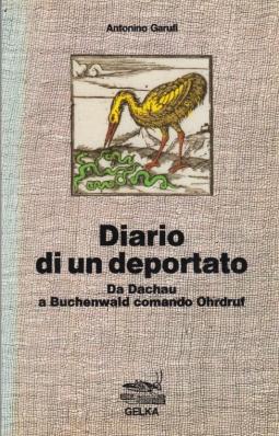 Diario di un deportato. Da Dachau a Buchenwald comando Ohrdruf