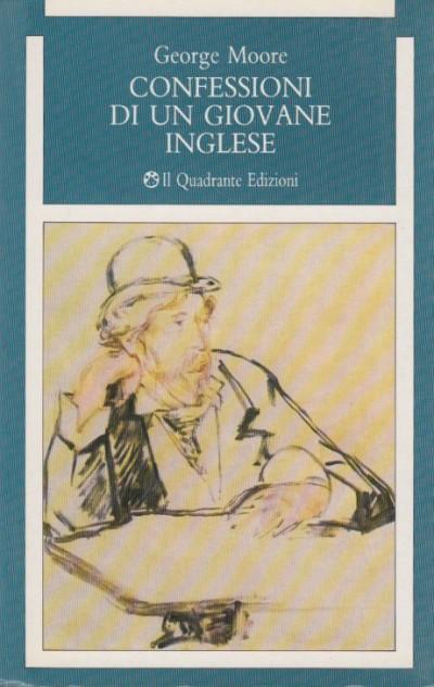 Confessioni di un giovane inglese - George Moore