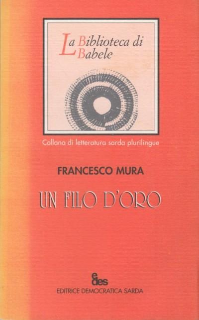 Un filo d'oro - Mura Francesco