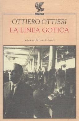 La linea gotica. Taccuino 1948-1958