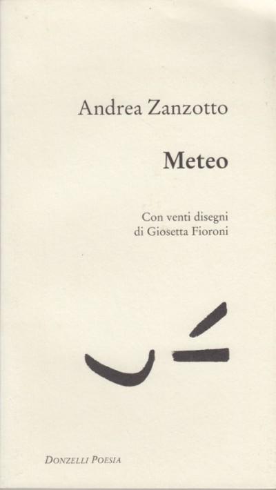 Meteo - Zanzotto Andrea