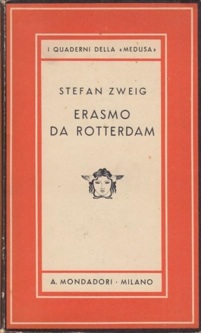 Erasmo da rotterdam - Zweig Arnold