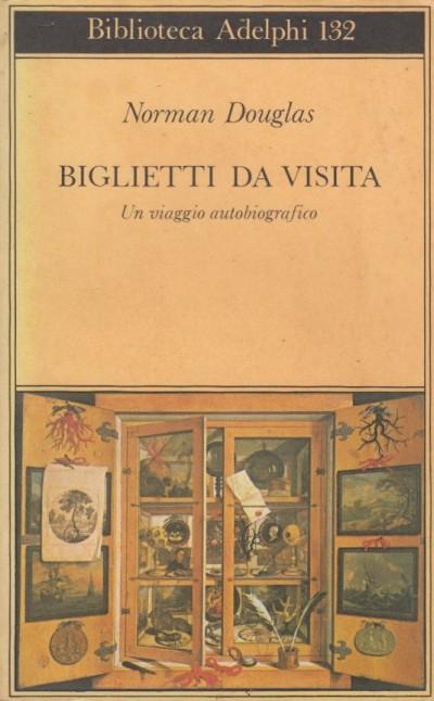 Biglietti da visita. un viaggio autobiografico - Douglas Norman