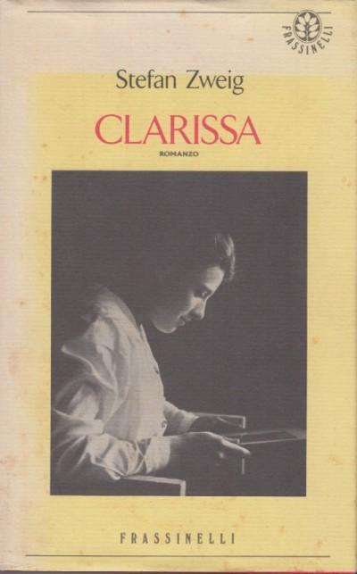 Clarissa - Zweig Stefan