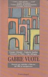 Gabbie Vuote. Processi per omicidio a Palermo dal 1983 al Maxiprocesso