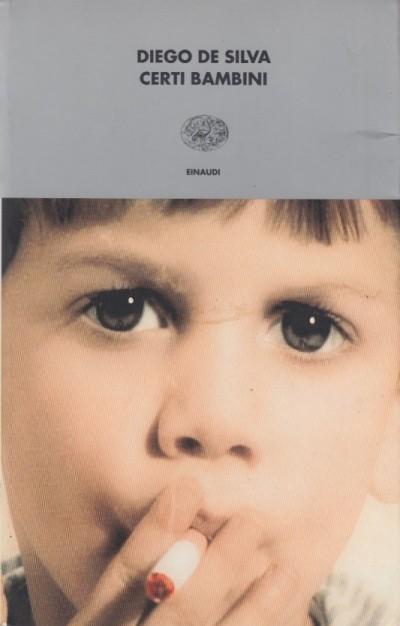 Certi bambini - De Silva Diego