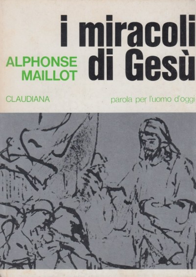 I miracoli di ges? - Maillot Alphonse