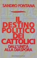 Il destino politico dei cattolici dall'unit? alla diaspora