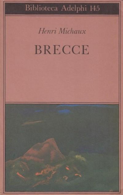 Brecce - Michaux Henri