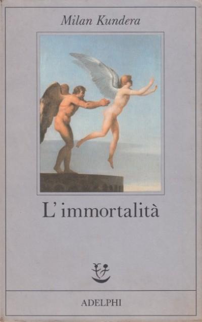 L'immortalit - Kundera Milan