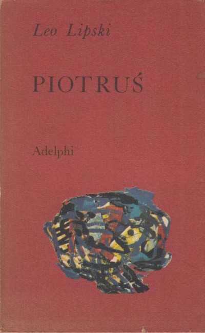 Piotrus. un apocrifo - Lipski Leo