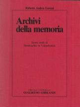Archivi della memoria Storia orale di Montecchio in Valcamonica