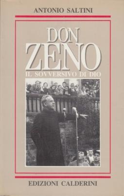 Don Zeno Il sovversivo di Dio