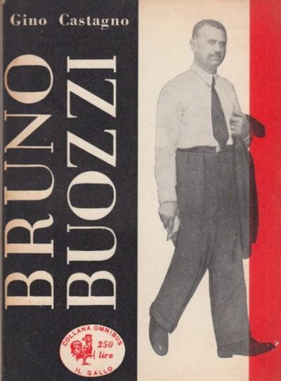 Bruno buozzi - Castagno Gino