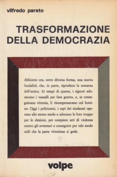 Trasformazione della democrazia - Pareto Vilfredo