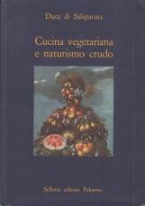 Cucina vegetariana e naturismo crudo