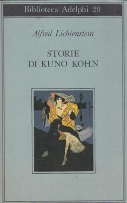 Storie di Kuno Kohn. Racconti e poesie