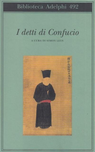 I detti di confucio - Ley Simon ( A Cura Di)