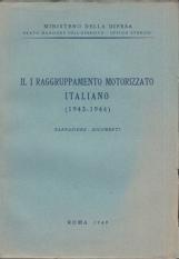 Il Primo raggruppamento motorizzato italiano (1943-1944) Narrazione - Documenti