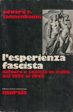 L'esperienza fascista cultura e societ? in Italia dal 1922 al 1945