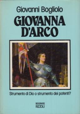 Giovanna D'Arco Strumento di Dio o strumento dei potenti?