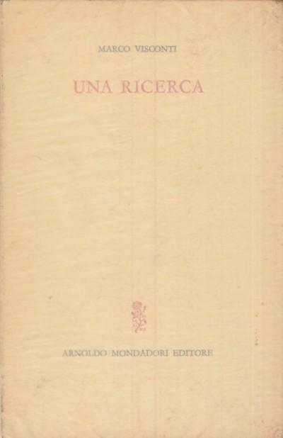 Una ricerca - Visconti Marco