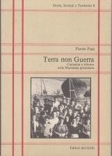 TERRA NON GUERRA. CONTADINI E RIFORME NELLA MAREMMA GROSSETANA (1945 - 1955)