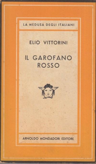 Il garofano rosso - Vittorini Elio