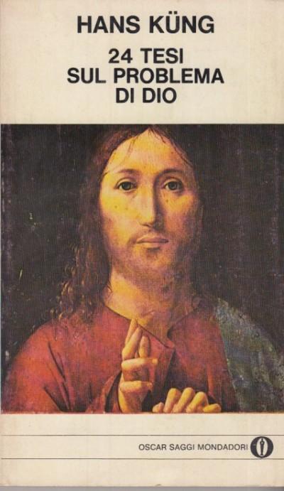24 tesi sul problema di dio - Kung Hans