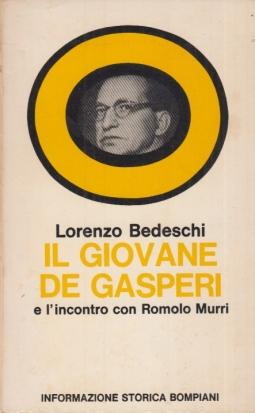 Il giovane De Gasperi e l'incontro con Romolo Murri