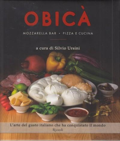 Obic? mozzarella bar. pizza e cucina - Ursini Silvio