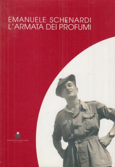 L'armata dei profumi - Schenardi Emanuele