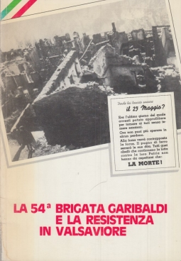 La 54 Brigata Garibaldi e la resistenza in Valsaviore