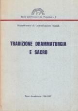 Tradizione drammaturgia e sacro Stage Teatrale Cerveno 22-24 maggio 1987