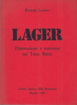Lager Deportazione e sterminio nel Terzo Reich