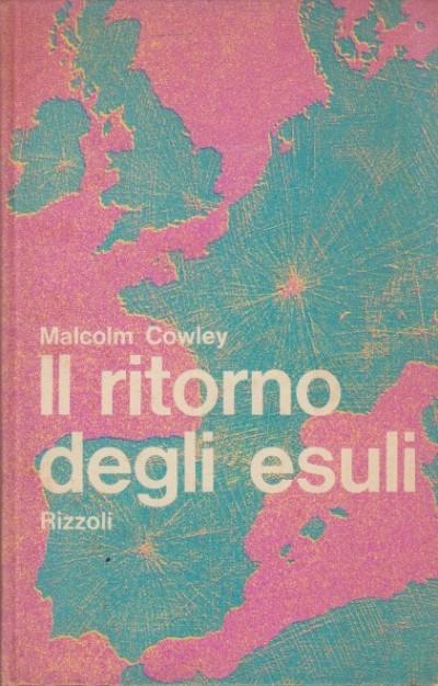 Il ritorno degli esuli - Cowley Malcom