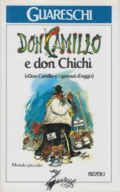 Don camillo e don chich?. don camillo e i giovani d'oggi - Guareschi Giovanni