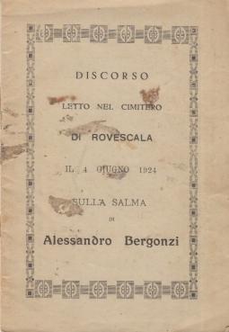 Discorso letto nel cimitero di Rovescala il 4 Giugno 1924 sulla salma di Alessandro Bergonzi